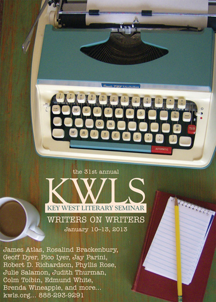 Writers on Writers. 31st annual Key West Literary Seminar.