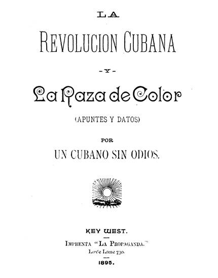 Revolucion y la Raza, Imprenta la Propaganda, Key West