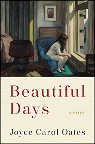 Beautiful Days by Joyce Carol Oates