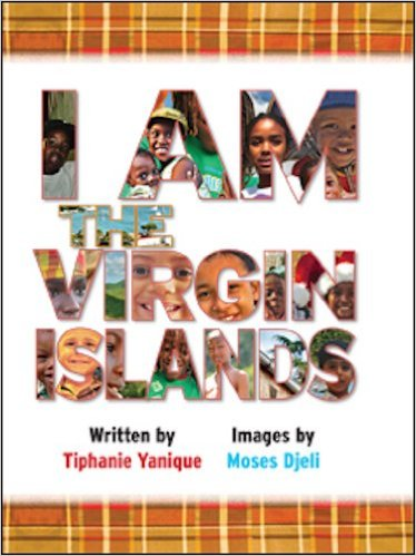 I Am the Virgin Islands by Tiphanie Yanique