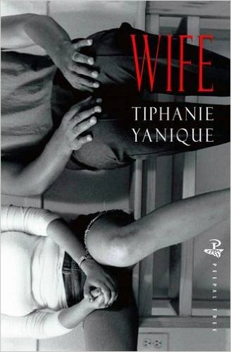 Wife by Tiphanie Yanique