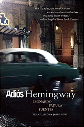 Adios Hemingway by Leonardo Padura