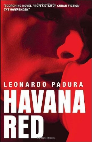 Havana Red by Leonardo Padura