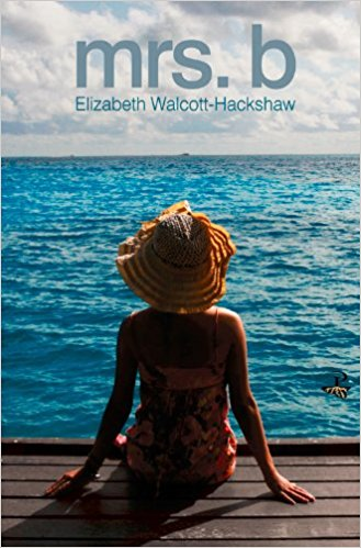 Mrs. B by Elizabeth Walcott-Hackshaw