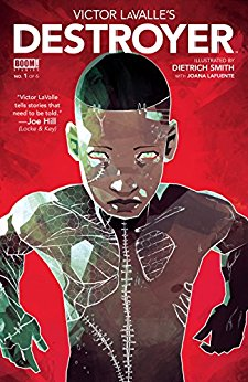 Victor LaValle's Destroyer by VIctor LaValle