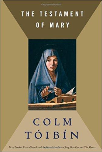 The Testament of Mary by Colm Tóibín
