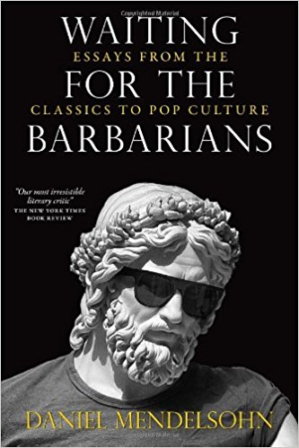 Waiting for the Barbarians by Daniel Mendelsohm