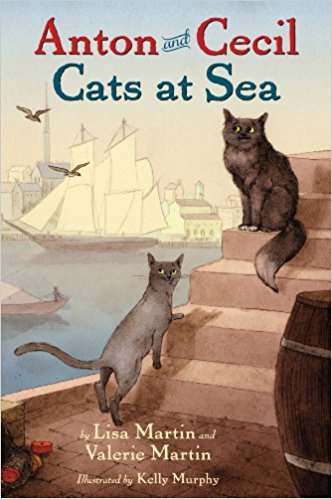 Anton and Cecil: Cats at Sea by Lisa Martin and Valerie Martin