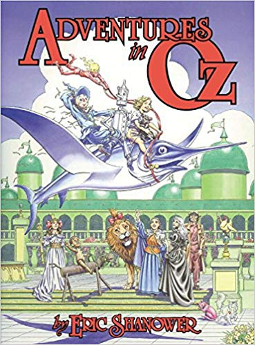 Adventures in Oz by Eric Shanower