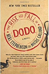 The Rise and Fall of D.O.D.O by Nicole Galland
