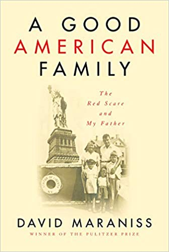 A Good American Family by David Maraniss