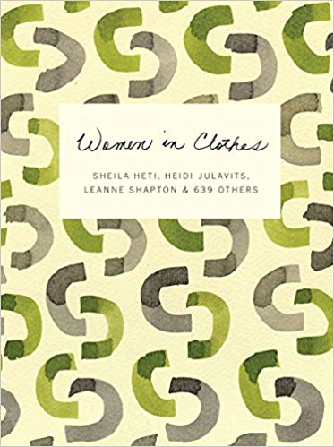 Women in Clothes by Sheila Heti, Heidi Julavits, Leanne Shapton