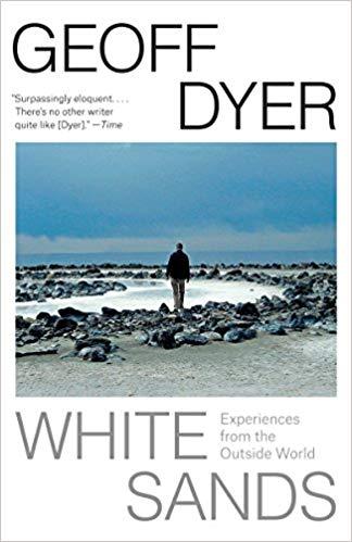 White Sands by Geoff Dyer