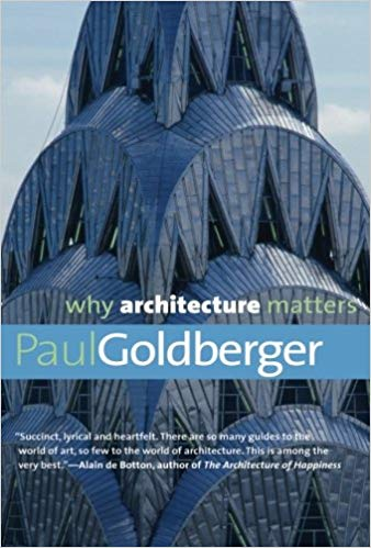 Why Architecture Matters by Paul Goldberg