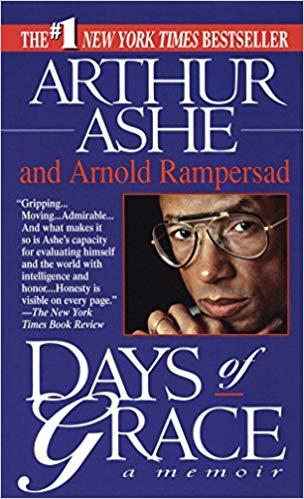 Days of Grace by Arthur Ashe & Arnold Rampersad