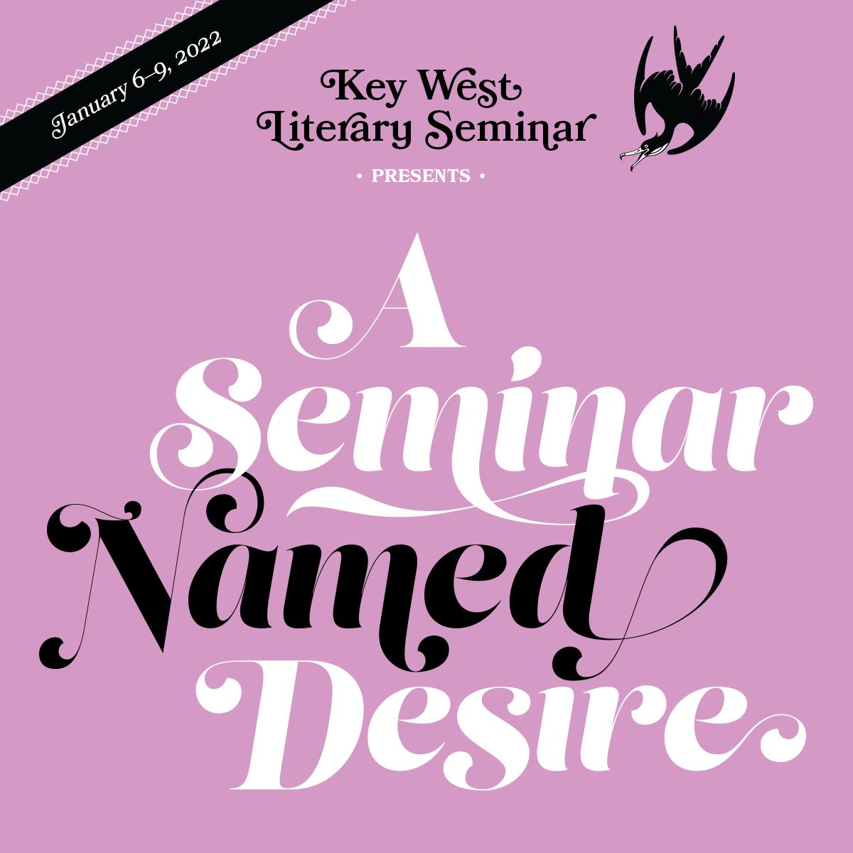 A Seminar Named Desire