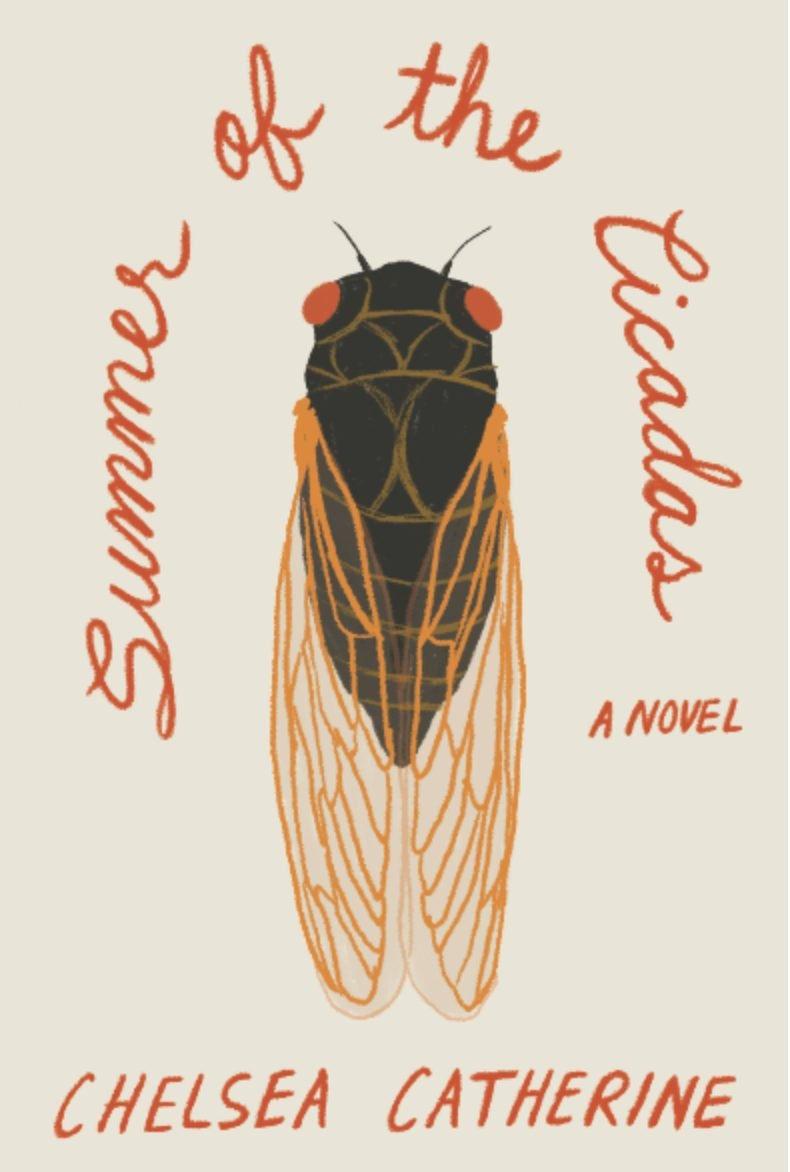Summer of the Cicadas by Chelsea Catherine