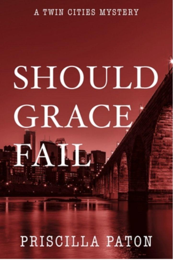 Should Grace Fail by Priscilla Paton